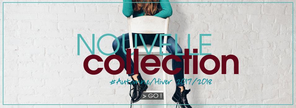 Nouvelle Collection Automne / Hiver 2017